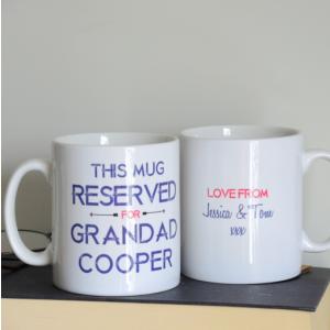 This Mug Reserved For Grandad Mug