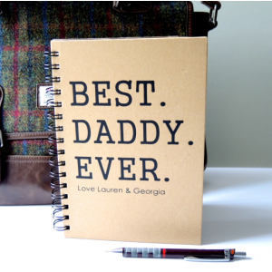 Personalised Best Daddy Ever Notebook