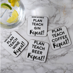 Plan Teach Repeat Teacher Coaster